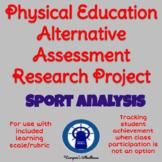 P.E. Sport Research Project: An Alternative Assessment