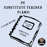 PE Physical Education Substitute Teacher Plans/Folder with Fun Game!