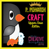 P - Penguin Upper Case Alphabet Letter Craft