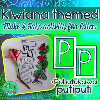 P = Pohutukawa Putiputi {Kiwiana Themed 'Make & Take' Alphabet Set}