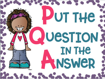P.Q.A. Put the Question in the Answer FREEBIE Anchor Chart