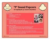 P Sound Popcorn Articulation Activity