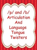 P and B Articulation and Language Tongue Twisters
