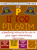 P is for Pilgrim Guided Read Aloud