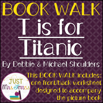 T is for Titanic Book Walk