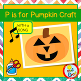 P is for Pumpkin Craft