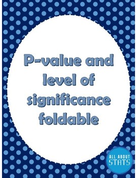 P-value and level of significance Foldable