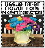 P4 CRAFT Tissue Paper Instructions (P4 Clips Trioriginals)