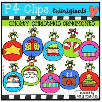 P4 SHORTY Christmas Ornaments (P4 Clips Trioriginals)