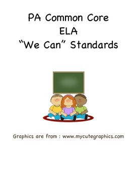 """PA Common Core ELA """"We Can Standard Statements"""" (3rd Grade)"""