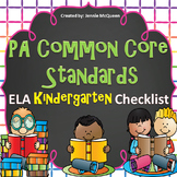 PA Common Core Standards Checklist: Kindergarten ELA