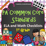 PA Common Core Standards Checklists 1st Grade ELA AND Math