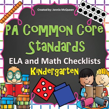 PA Common Core Standards Checklists: Kindergarten ELA AND Math