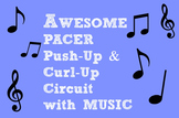 PACER PUSH & CURL Circuit with MUSIC