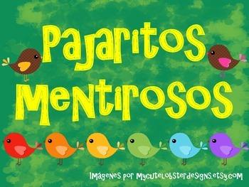 PAJARITOS MENTIROSOS/ LITTLE LIAR BIRDS