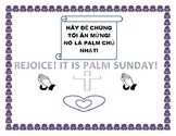 PALM SUNDAY POSTER: ENGLISH/ VIETNAMESE: FOR BULLETIN BOARD, CLASSROOM,OR HALL!
