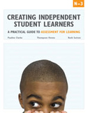 Creating Independent Student Learners, PK-3: A Practical G
