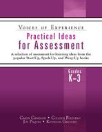 Practical Ideas for Assessment, Grades K-3