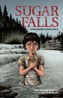 Sugar Falls: A Residential School Story