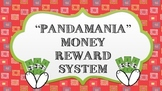 PANDAmania Money Reward System