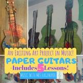 PAPER GUITAR 5-Lesson Music Guitar Anatomy Unit