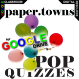 PAPER TOWNS 13 Pop Quizzes (Created for Digital)