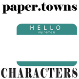 PAPER TOWNS Characters Organizer (by John Green)