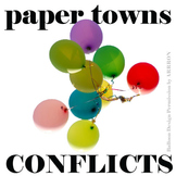 PAPER TOWNS Conflict Graphic Organizer - 6 Types of Conflict