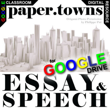 PAPER TOWNS Essay Prompts and Speech (Created for Digital)