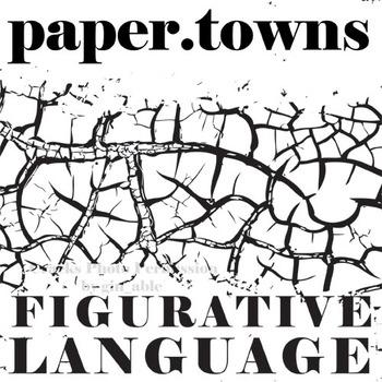 PAPER TOWNS Figurative Language Bundle