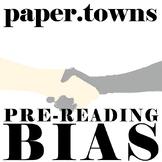 PAPER TOWNS PreReading Bias
