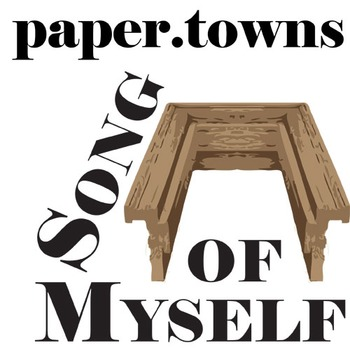 PAPER TOWNS Song of Myself Analysis