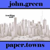 PAPER TOWNS Unit - Novel Study Bundle (John Green) - Literature Guide
