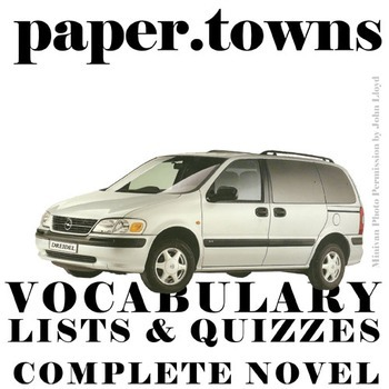 PAPER TOWNS Vocabulary Complete Novel (120 words)