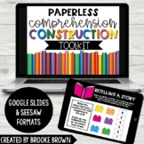 PAPERLESS Comprehension Construction (K-5th Grade) - Googl