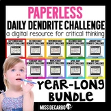 PAPERLESS Daily Dendrite Challenge BUNDLE - Distance Learning
