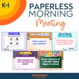 PAPERLESS Morning Meeting Slides