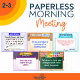 PAPERLESS Morning Meeting Slides for 2nd & 3rd Grade