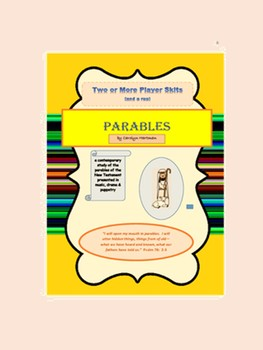 Scripts to teach parables, PARABLES (Two and More player Skits and a Rap)