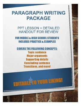 PARAGRAPH WRITING- Editable PPT Lesson + Cheat Sheet Handout (W.8.1 a-e; W.9-10)