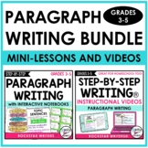 PARAGRAPH WRITING UNIT AND PARAGRAPH MINI-LESSON VIDEOS