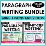 PARAGRAPH WRITING UNIT AND PARAGRAPH MINI-LESSON VIDEOS