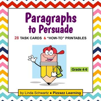 PARAGRAPHS TO PERSUADE