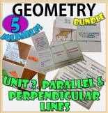 PARALLEL AND PERPENDICULAR LINES. UNIT 3. GEOMETRY Foldables Bundle