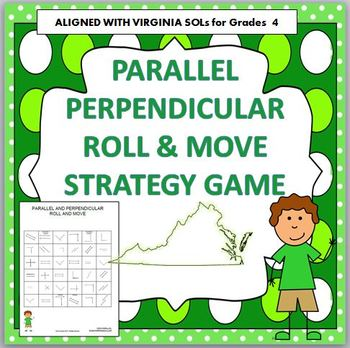 PARALLEL and PERPENDICULAR Roll and Move Strategy Game 4th Grade VIRGINIA SOL