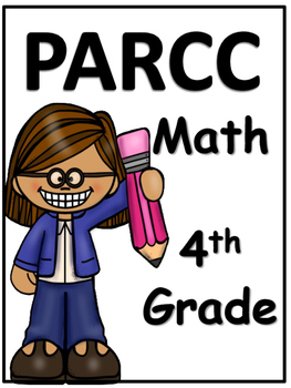 PARCC: 4th Grade Math Test Prep