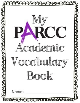 PARCC ACADEMIC VOCABULARY BUNDLE / Common Core