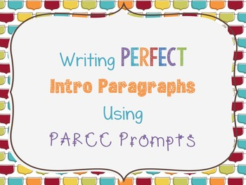 PARCC / LEAP Bell Work Ppt: Practice Turning a Prompt Into an Intro Paragraph