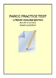 PARCC ELA PBA PRACTICE 1, Literary Analysis Test Prep