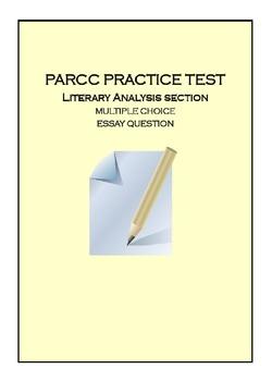 PARCC ELA PBA PRACTICE 1, Literary Analysis Test Prep